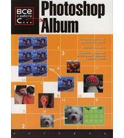 Все о работе с. Photoshop Album